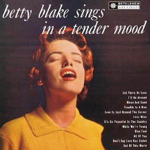 BETTY BLAKE / ベティー・ブレイク /  ベティー・ブレイク・シングス・テンダー・ムード(UHQCD)