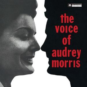 AUDREY MORRIS / オードリー・モリス / ザ・ヴォイス・オブ・オードリー・モリス(UHQCD)