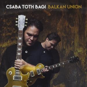 CSABA TOTH BAGI / チャバ・トス・バギ / Balkan Union / バルカン・ユニオン