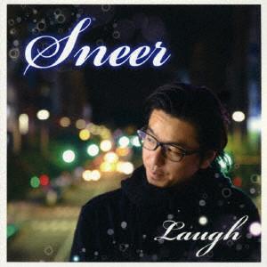 LAUGH / Sneer