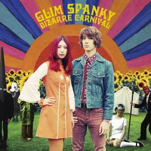 GLIM SPANKY / グリムスパンキー / BIZARRE CARNIVAL