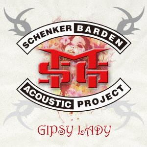 マイケル・シェンカー&ゲイリー・バーデン~アコースティック・プロジェクト / GIPSY LADY / ジプシー・レディー