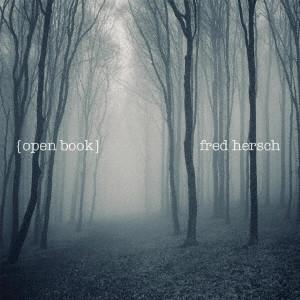 FRED HERSCH / フレッド・ハーシュ / Open Book / オープン・ブック