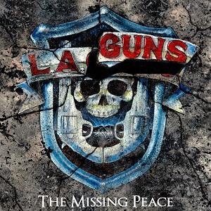 L.A.GUNS / エルエーガンズ / THE MISSING PEACE / ザ・ミッシング・ピース