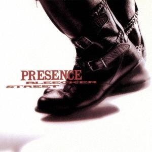 PRESENCE / プレゼンス / BLEECKER STREET / ブリーカー・ストリート