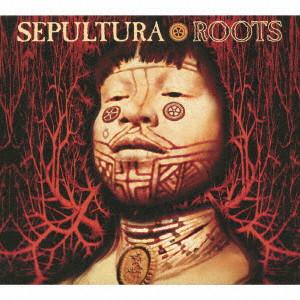 SEPULTURA / セパルトゥラ / ROOTS : EXPANDED EDITION  / ルーツ:エクスパンデッド・エディション