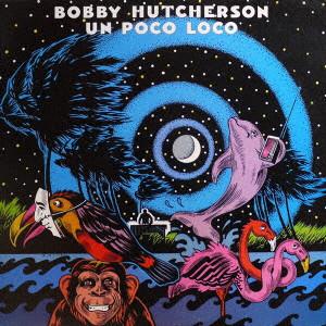BOBBY HUTCHERSON / ボビー・ハッチャーソン | アーティスト商品一覧