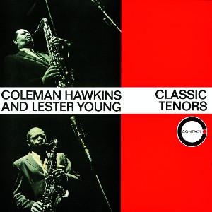 COLEMAN HAWKINS / コールマン・ホーキンス / クラシック・テナーズ