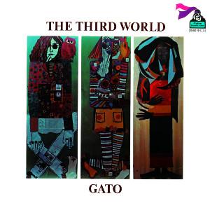 GATO BARBIERI / ガトー・バルビエリ / サード・ワールド