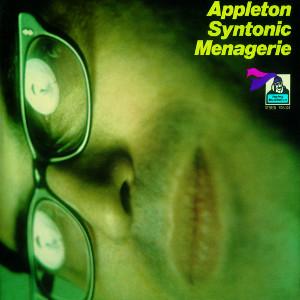 JON APPLETON / ジョン・アップルトン / アップルトン・シントニック・メナジェリー