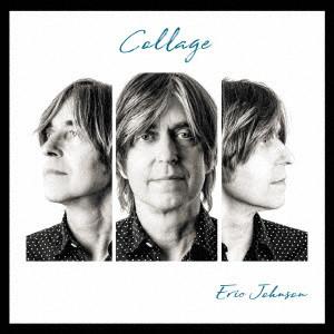ERIC JOHNSON / エリック・ジョンソン / COLLAGE / コラージュ
