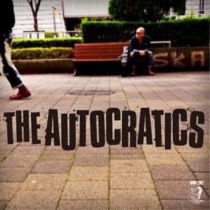 AUTOCRATICS / THE AUTOCRATICS