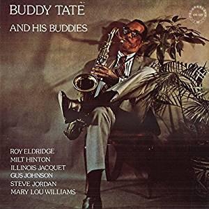 BUDDY TATE / バディ・テイト / バディ・テイト・アンド・ヒズ・バディーズ