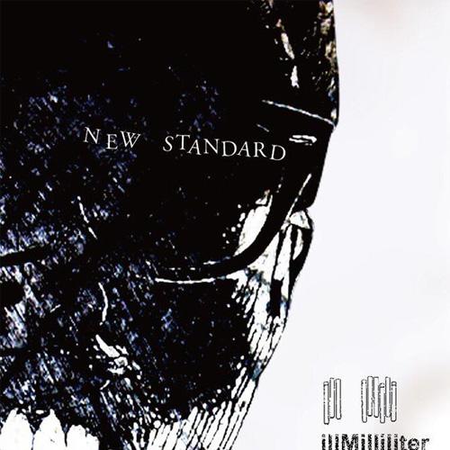 illMilliliter / NEW STANDARD