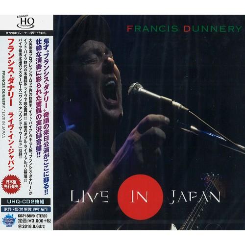 FRANCIS DUNNERY / フランシス・ダナリー / LIVE IN JAPAN / ライヴ・イン・ジャパン