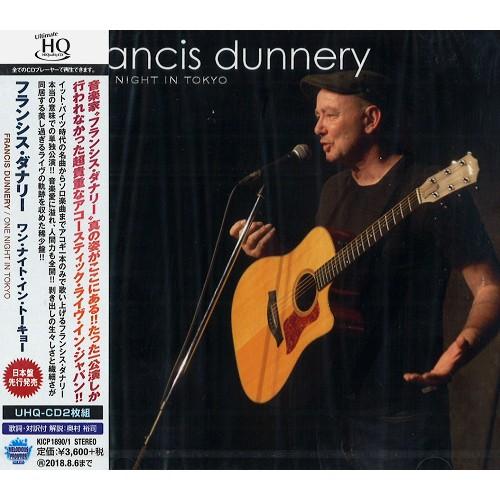 FRANCIS DUNNERY / フランシス・ダナリー / ONE NIGHT IN TOKYO / ワン・ナイト・イン・トーキョー