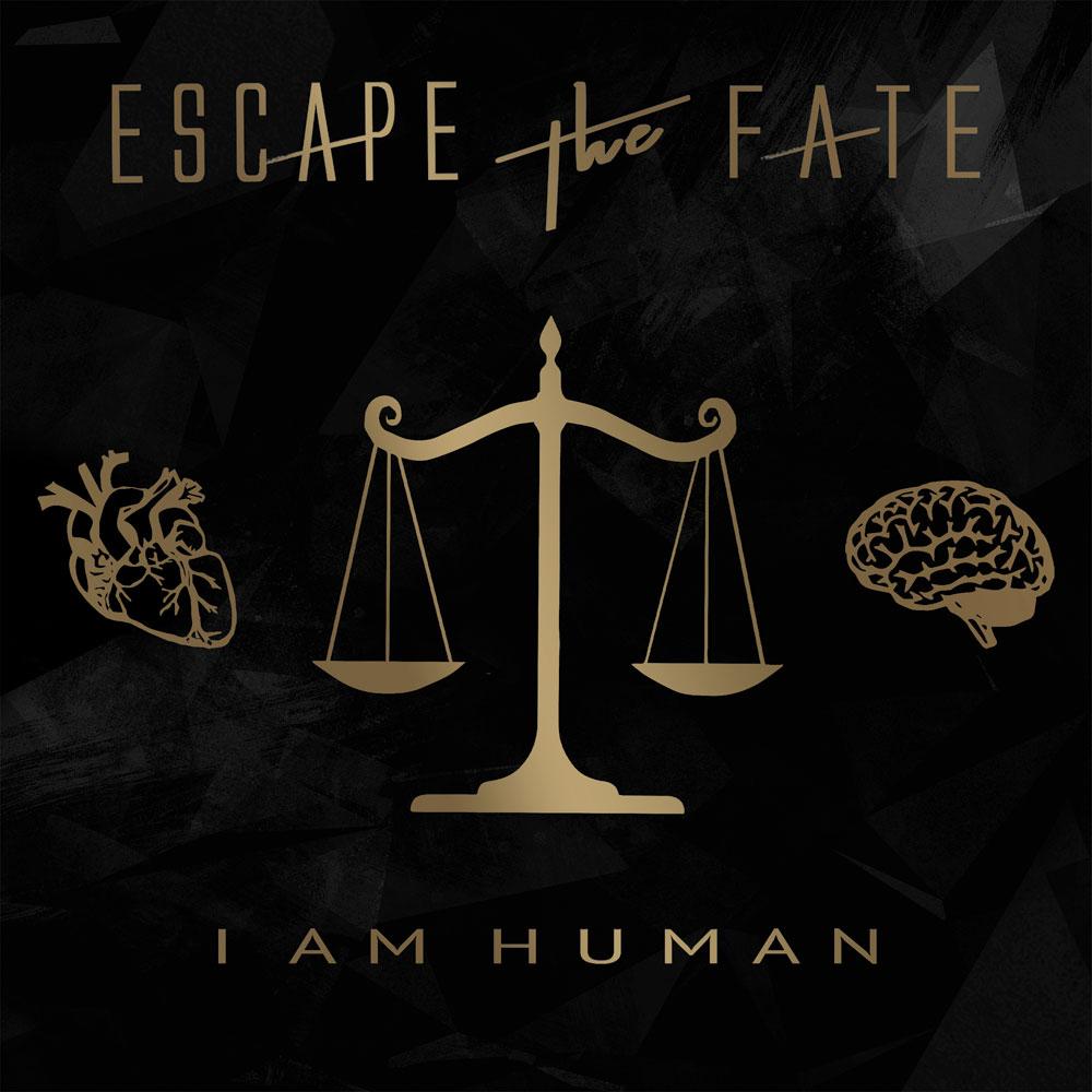 ESCAPE THE FATE / エスケイプ・ザ・フェイト / I AM HUMAN / アイ・アム・ヒューマン
