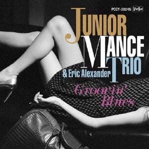 JUNIOR MANCE / ジュニア・マンス / Groovin' Blues / グルーヴィン・ブルース