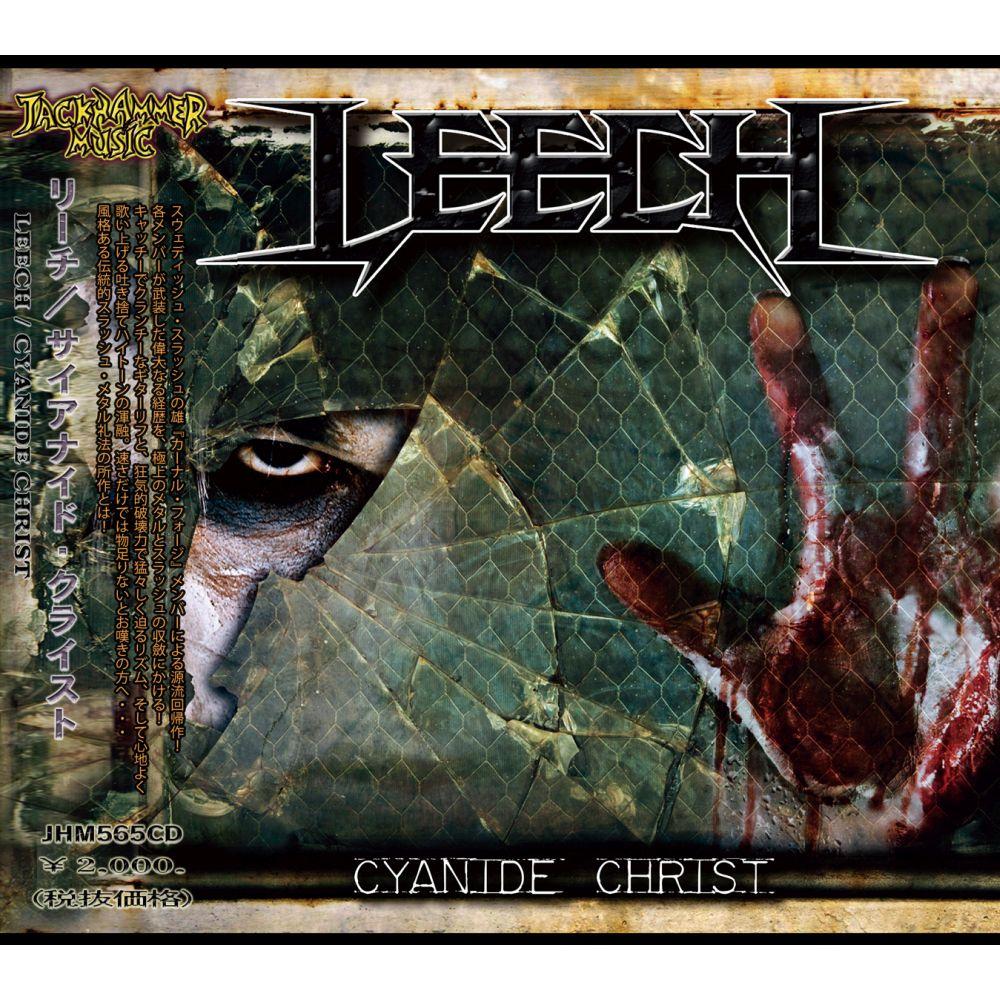 LEECH / リーチ(Sweden) / CYANIDE CHRIST / サイナイド・クライスト
