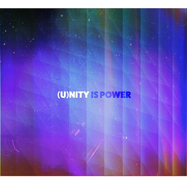 UNITY / ユニティ / (U)nity Is Power