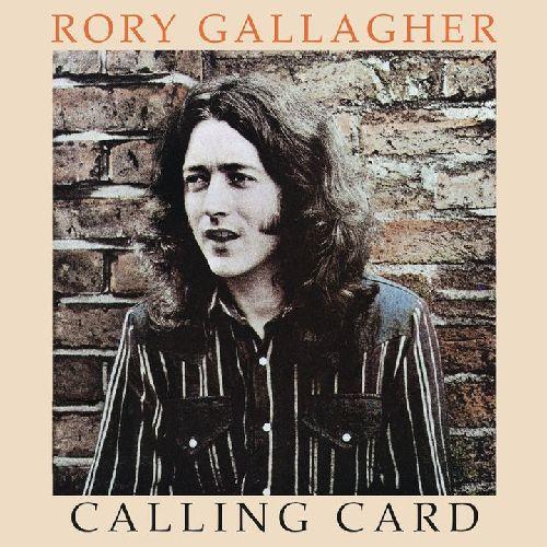 RORY GALLAGHER / ロリー・ギャラガー / CALLING CARD / コーリング・カード +1