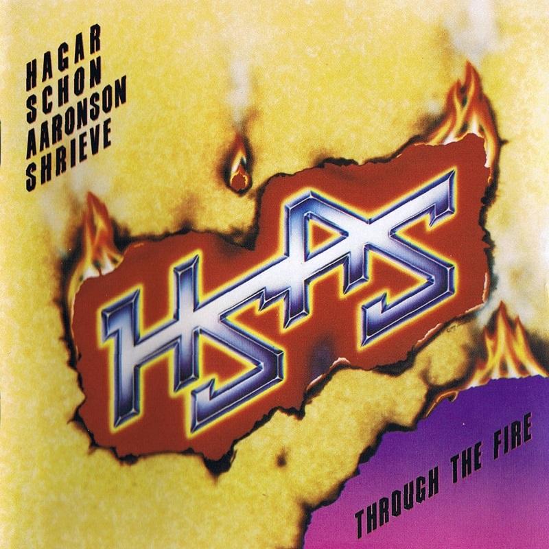 HAGAR / SCHON / AARONSON / SHRIEVE / ヘイガー、ショーン、アーロンソン、シュリーヴ / THROUGH THE FIRE / 炎の饗宴