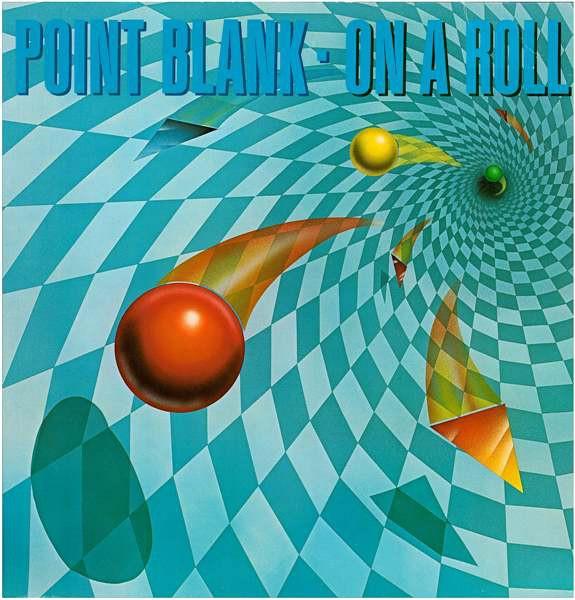 POINT BLANK / ポイント・ブランク / ON A ROLL / オン・ア・ロール