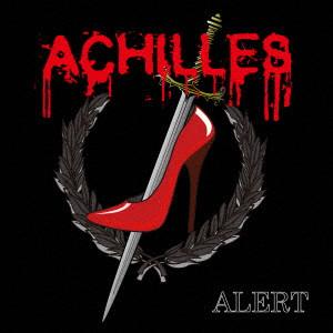 ACHILLES / ALERT / アラート