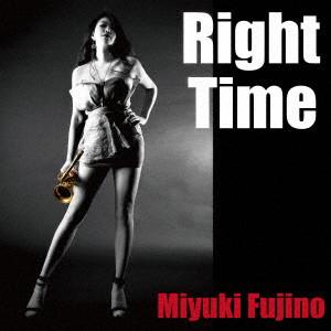 MIYUKI FUJINO / 藤野美由紀 / Right Time / ライト・タイム