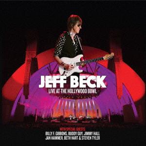 JEFF BECK / ジェフ・ベック / LIVE AT THE HOLLYWOOD BOWL / ライヴ・アット・ザ・ハリウッド・ボウル