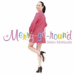 SEIKO MATSUDA / 松田聖子 / Merry-go-round