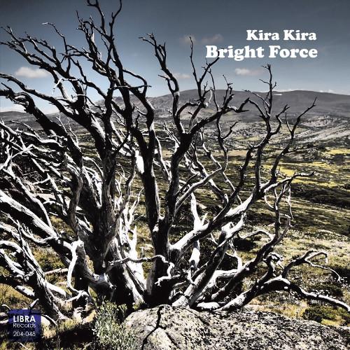 KIRA KIRA / キラキラ / BRIGHT FORCE / ブライト・フォース