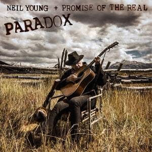 NEIL YOUNG + PROMISE OF THE REAL / ニール・ヤング+プロミス・オブ・ザ・リアル / PARADOX / パラドックスの瞬間(オリジナル・サウンドトラック)