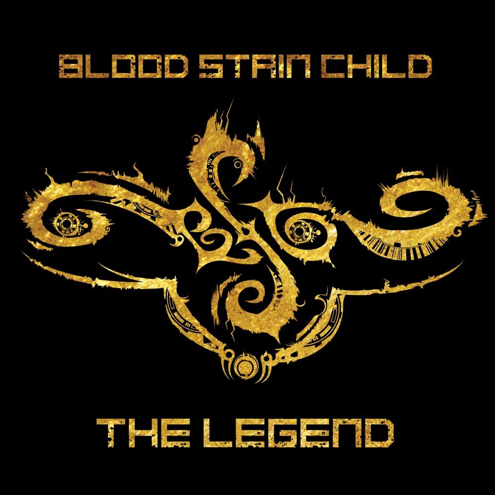 BLOOD STAIN CHILD / ブラッド・ステイン・チャイルド / THE LEGEND / ジ・レジェンド