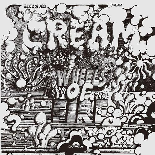 CREAM / クリーム / WHEELS OF FIRE / クリームの素晴らしき世界+4