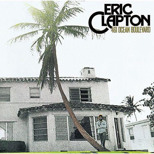 ERIC CLAPTON / エリック・クラプトン / 461 OCEAN BOULEVARD / 461オーシャン・ブールヴァード