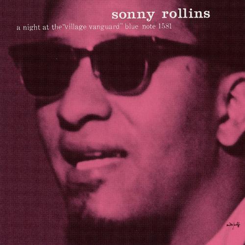 SONNY ROLLINS / ソニー・ロリンズ / A NIGHT AT THE VILLAGE VANGUARD / ヴィレッジ・ヴァンガードの夜