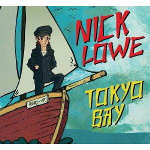 NICK LOWE / ニック・ロウ / トキオ・ベイ