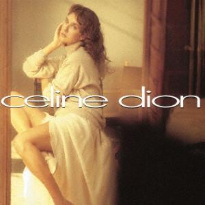 CELINE DION / セリーヌ・ディオン / CELINE DION / セリーヌ・ディオン
