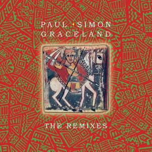 PAUL SIMON / ポール・サイモン / GRACELAND THE REMIXES / グレイスランド:リミックス