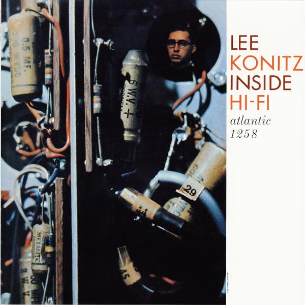 LEE KONITZ / リー・コニッツ / インサイド・ハイ・ファイ(LP/180g)