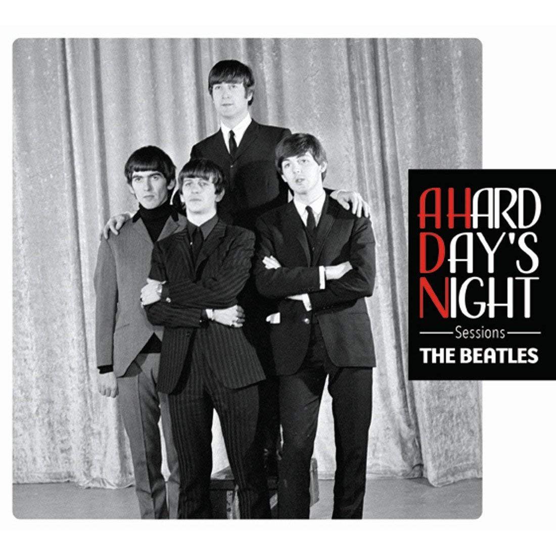 BEATLES / ビートルズ / A HARD DAY'S NIGHT SESSIONS / ア・ハード・デイズ・ナイト・セッションズ