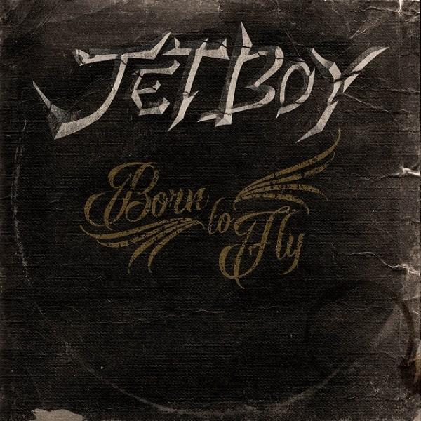 JETBOY / ジェットボーイ / BORN TO FLY / ボーン・トゥ・フライ