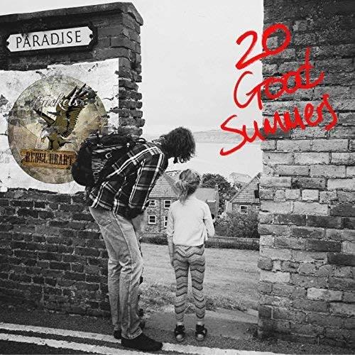 BUCKETS REBEL HEART / バケッツ・レベル・ハート / 20 GOOD SUMMERS / 20グッド・サマーズ