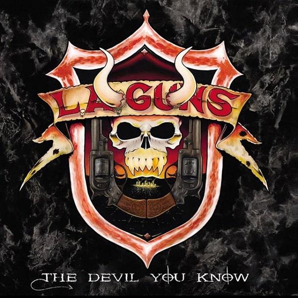 L.A.GUNS / エルエーガンズ / THE DEVIL YOU KNOW / ザ・デヴィル・ユー・ノウ