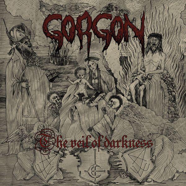 GORGON (from FRANCE / BLACK METAL) / VEIL OF DARKNESS