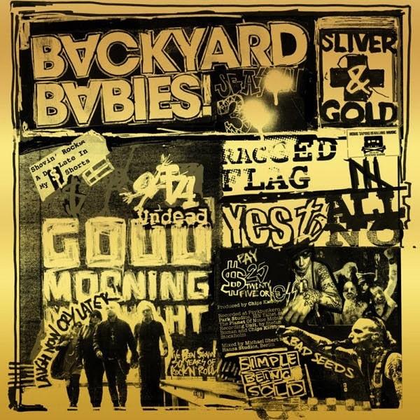 BACKYARD BABIES / バックヤード・ベイビーズ / SLIVER & GOLD / スリヴァー&ゴールド
