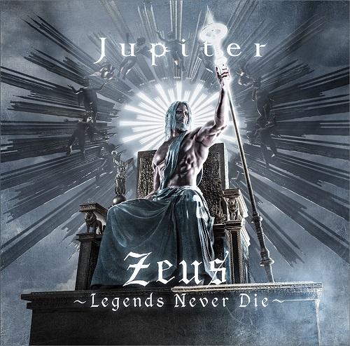 Jupiter / ジュピター(BAND) / Zeus~Legends Never Die~