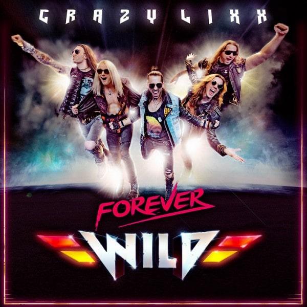 CRAZY LIXX / クレイジー・リックス / FOREVER WILD / フォーエヴァー・ワイルド