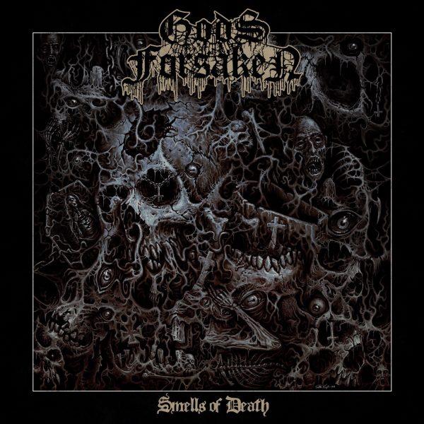GODS FORSAKEN / SMELLS OF DEATH